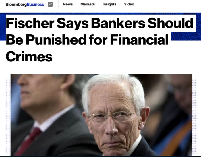 Stanley Fischer Says Bankers Should Be Punished